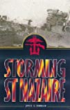 img - for [(Storming St.Nazaire)] [Author: James G. Dorrian] published on (August, 2001) book / textbook / text book