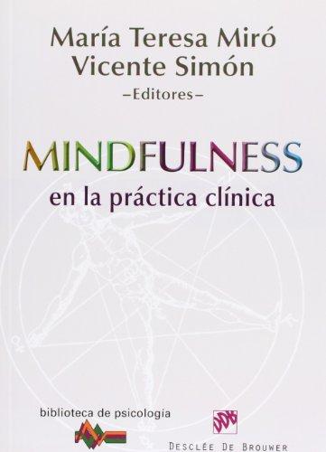 Descargar Libro Mindfulness En La Práctica Clínica Mª Teresa Miró Barrachina