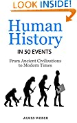 #2: History: Human History in 50 Events: From Ancient Civilizations to Modern Times (World History, History Books, People History) (History in 50 Events Series Book 1)