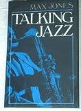 Talking Jazz, Mark Jones, 0393024946