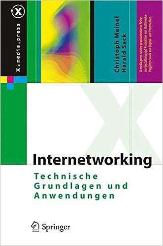 Internetworking: Technische Grundlagen und Anwendungen (X.media.press)