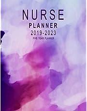 Nurse Planner 2019-2023: Five Year Planner: 2019-2023 Monthly Planner | 60 Months Calendar | Five Year Monthly Calendar Planner | Schedule Organizer Planner For The Next Five Years | 5 Years Monthly Calendar Planner With Monthly Task Checklist, Yearly Goals Organizer Notebook 2019 Nurse Planner