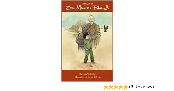The Tale of Zen Master Bho Li