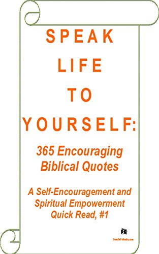 SPEAK LIFE TO YOURSELF 60 Encouraging Biblical Quotes A Self Unique Encouraging Life Quotes