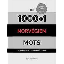 Norvégien: Les 1000+1 Mots que vous devez absolument savoir (French Edition)