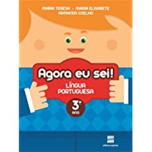 Agora Eu Sei! Língua Portuguesa. 3º Ano