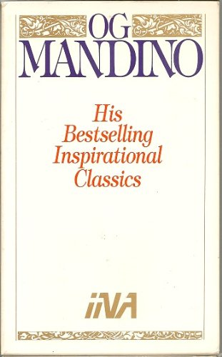 Og Mandino: His Bestselling Inspirational Classics (Boxed Set of 4PB) Including: The Miracle in the World/The Secret in the World/The Greatest Salesman in the World/The Greatest Salesman in the World Part II: The End of the Story (Greatest Miracle In The World)