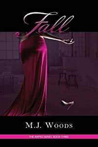 Fall (The Amped Series) (Volume 3)
