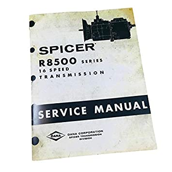 Dana R8500 16 Speed Spicer Transmission Service