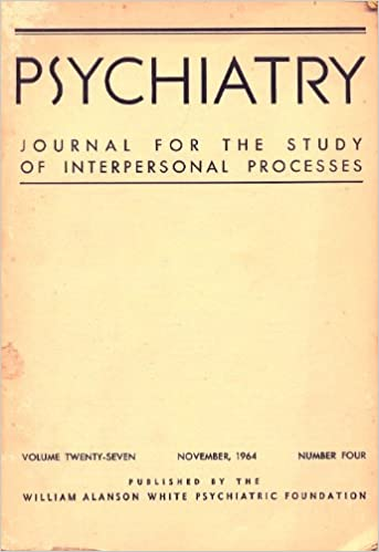 Psychiatry, Journal for the Study of Interpersonal Processes