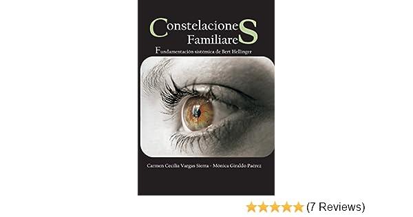 """Amazon.com: """"Constelaciones Familiares"""": Fundamentación sistémica de Bert Hellinger (Spanish Edition) eBook: Mónica Giraldo Paérez, Carmen Cecilia Vargas ..."""