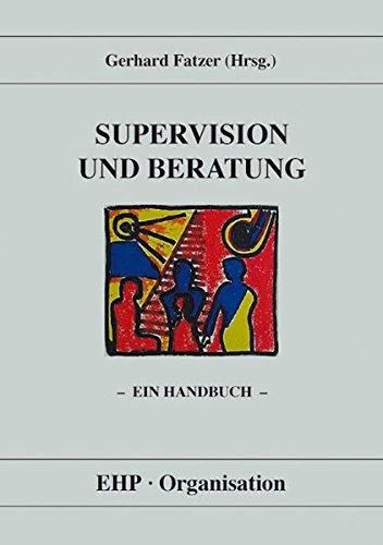 Supervision und Beratung: Ein Handbuch