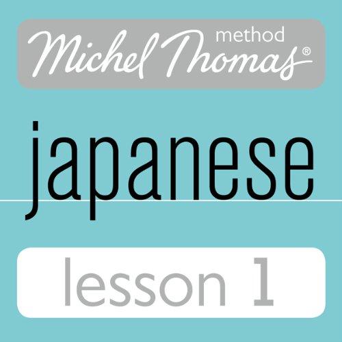 Michel Thomas Beginner Japanese, Lesson 1