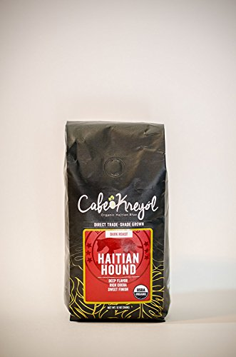 Best Organic Haitian Coffee 'Haitian Hound' A Direct Trade Smooth Dark Roasted Coffee