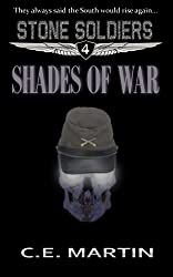 Shades of War (Stone Soldiers #4)