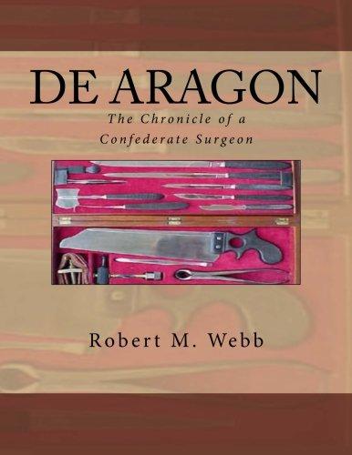 DE ARAGON The Chronicle of a Confederate Surgeon PDF