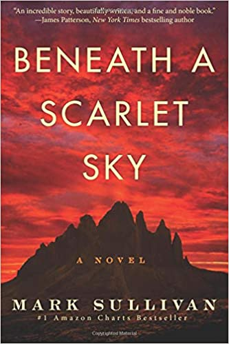 Beneath the Scarlett Sky by Mark Sullivan