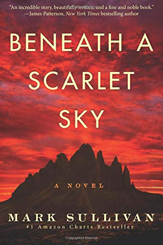 Beneath a Scarlet Sky: A Novel Paperback – May 1, 2017