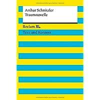 Traumnovelle. Textausgabe mit Kommentar und Materialien: Reclam XL – Text und Kontext