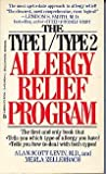 The Type One-Type Two Allergy Relief Program, Alan S. Levin and Merla Zellerbach, 0425090442