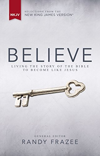 Nkjv believe ebook living the story of the bible to become like nkjv believe ebook living the story of the bible to become like jesus fandeluxe Gallery