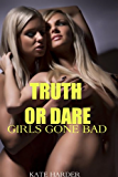 Truth or Dare: Girls Gone Bad