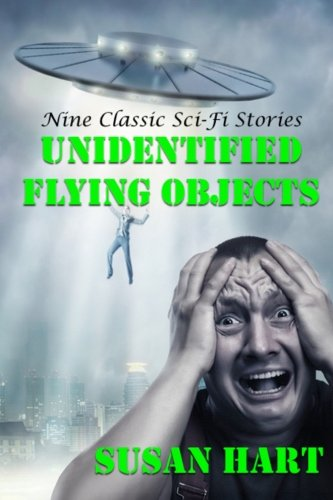 Download Unidentified Flying Objects: Nine Classic Sci-Fi Stories pdf epub