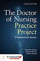 The Doctor of Nursing Practice Project: A Framework for Success, 3rd Edition Front Cover