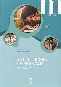 """Afficher """"Je lis, j'écris le français"""""""