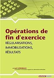 Opérations de fin d'exercice : Régularisations, immobilisations, résultats