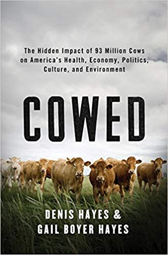 Cowed: The Hidden Impact of 93 Million Cows on America's Health