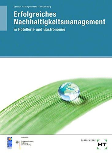 Erfolgreiches Nachhaltigkeitsmanagement  Nachhaltigkeitsmanagement In Hotellerie Und Gastronomie