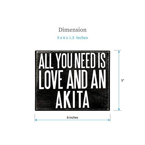 JennyGems - All You Need is Love and an Akita - Wooden Stand Up Box Sign - Akita Gift Series, Akita Moms, Akita Lovers, American Akita, Japanese Akita, Akita Inu, Akitas, Shelf Knick Knacks 3