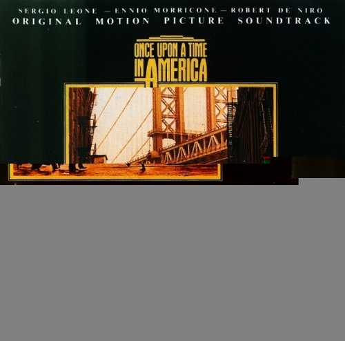 Once Upon a Time in America (Ennio Morricone Once Upon A Time In America)