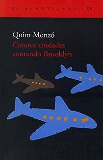 Catorce ciudades contando Brooklyn par Monzó Gómez