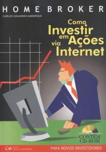 Home Broker - Como Investir Em Acoes Via Internet