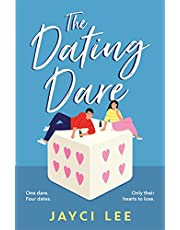 The Dating Dare: A new witty and decadent rom-com from the author of 'A Sweet Mess'