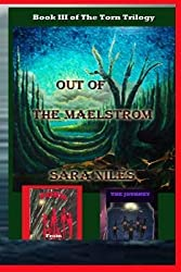 [ Out of the Maelstrom: Book III of the Torn Trilogy by Niles, Sara ( Author ) Mar-2014 Paperback ]