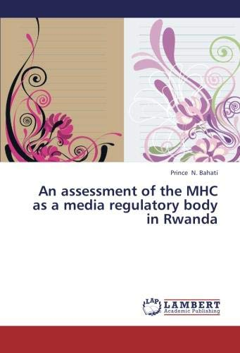 Download An assessment of the MHC as a media regulatory body in Rwanda PDF