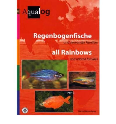 Aqualog All Rainbows and Related Families (Aqualog) (Paperback)(German) - Common