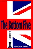 The Bottom Five, Benson S. Forbes, 0615754074