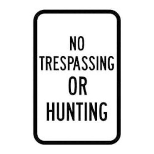 Brady 115247, Sign, 10x14 No Trespassing or Hunting, (Pack of 5 pcs)
