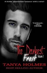 The Darkest Frost, Vol 1 of a 2-part serial (TDF, #1) (Volume 1)