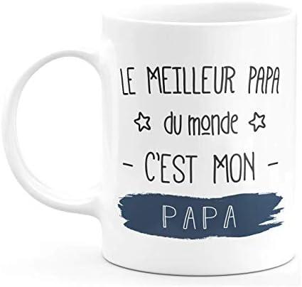 Mug le meilleur papa du monde c'est mon papa – Humour drôle Tasse papa a Cafe Cadeau Rigolo Original Humoristique Fun à Message pour Homme – idée Cadeau fêtes des pères Noel