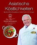 Der Kochprofi Eckart Witzigmann präsentiert - Asiatische Köstlichkeiten