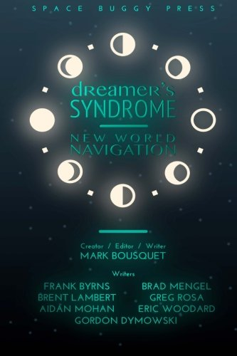 Dreamer's Syndrome: New World Navigation