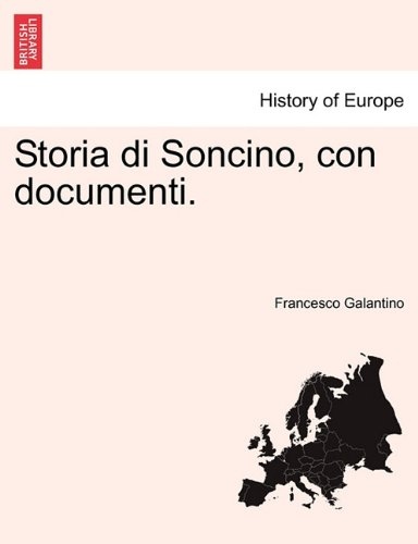 Storia di Soncino, con documenti. (Italian Edition) ebook