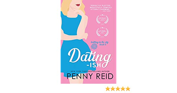 Dating-ish: Volume 6 (Knitting in the City): Amazon.es ...