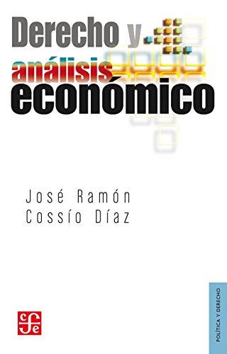 Descargar Libro Derecho Y Análisis Económico: 0 José Ramón Cossío Díaz