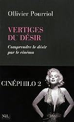 Vertiges du désir de Ollivier Pourriol (2011) Broché